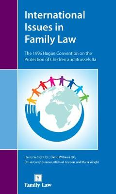 International Issues in Family Law: The 1996 Hague Convention and Brussels II Revised (Paperback)