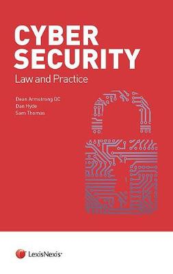 Cyber Security: Law and Practice (Paperback)