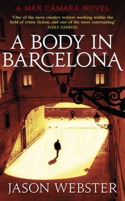 A Body in Barcelona: Max Camara 5 (Paperback)