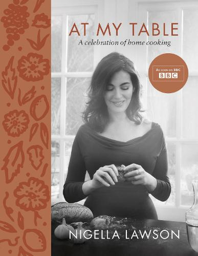 At My Table: A Celebration of Home Cooking (Hardback)