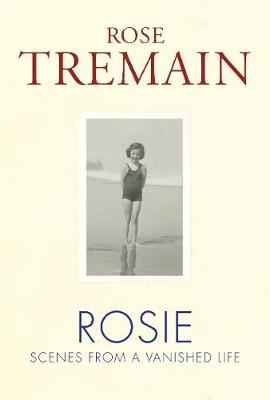 Rosie: Scenes from a Vanished Life (Hardback)
