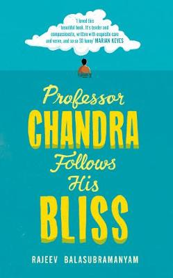 Professor Chandra Follows His Bliss (Hardback)