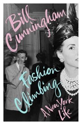 Fashion Climbing: A New York Life (Hardback)