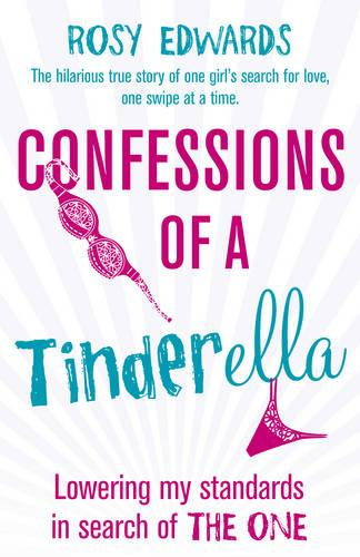 Confessions of a Tinderella (Paperback)