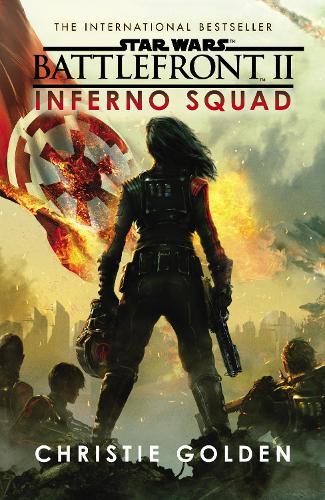 Star Wars: Battlefront II: Inferno Squad - Star Wars (Paperback)