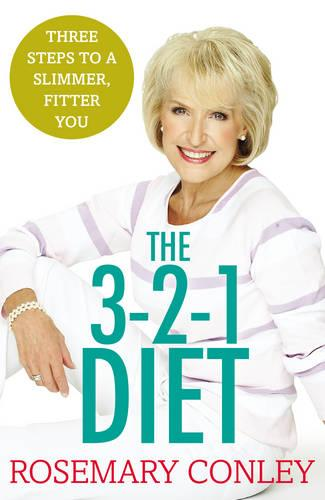 The Rosemary Conley's 3-2-1 Diet: Just 3 Steps to a Slimmer, Fitter You (Paperback)
