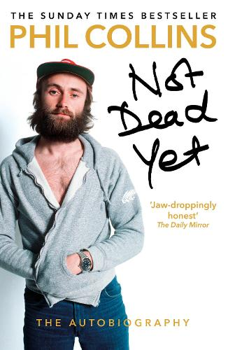 Not Dead Yet: The Autobiography (Paperback)