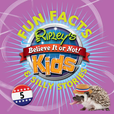 Ripley's Fun Facts and Silly Stories 5 (Paperback)