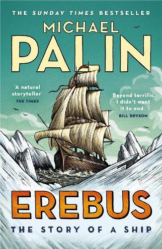 Erebus: The Story of a Ship (Paperback)