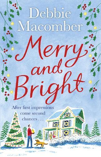 Merry and Bright: A Christmas Novel - Christmas (Paperback)