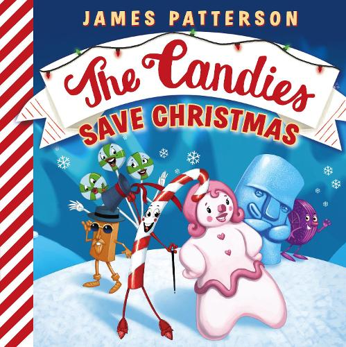 The Candies Save Christmas (Board book)