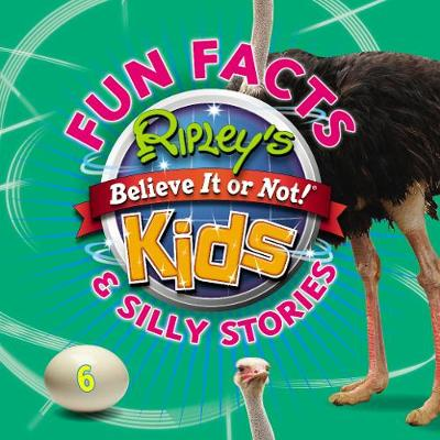 Ripley's Fun Facts and Silly Stories 6 (Paperback)