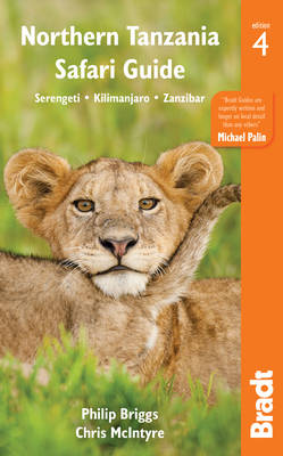 Northern Tanzania: Serengeti, Kilimanjaro, Zanzibar - Bradt Travel Guides (Paperback)