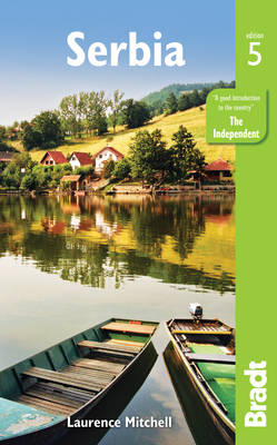 Serbia - Bradt Travel Guides (Paperback)
