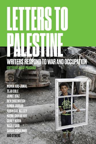 Letters to Palestine: Writers Respond to War and Occupation (Paperback)