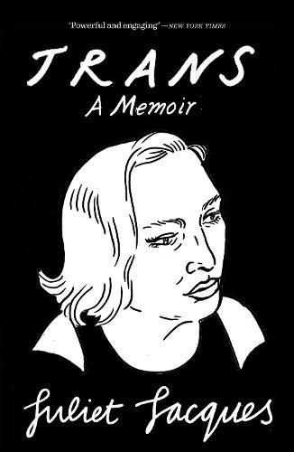 LGBTQ Book Club | Trans: A Memoir by Juliet Jacques