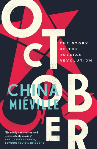October: The Story of the Russian Revolution (Paperback)