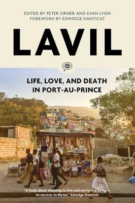 Lavil: Voices from Post-Earthquake Port-au-Prince - Voice of Witness (Paperback)