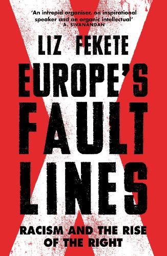 Europe's Fault Lines: Racism and the Rise of the Right (Paperback)
