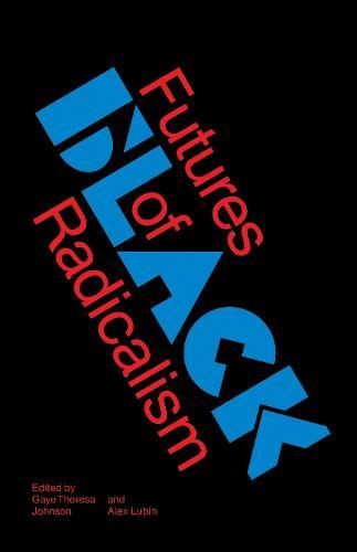 Futures of Black Radicalism (Paperback)