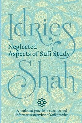 Neglected Aspects of Sufi Study (Pocket Edition) (Paperback)