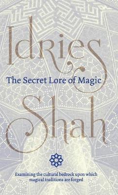 The Secret Lore of Magic (Hardback)