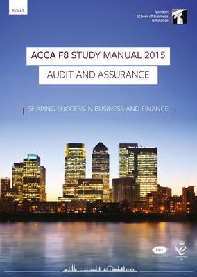 ACCA F8 Audit and Assurance (International) Study Manual: For Exams Until June 2015 (Paperback)