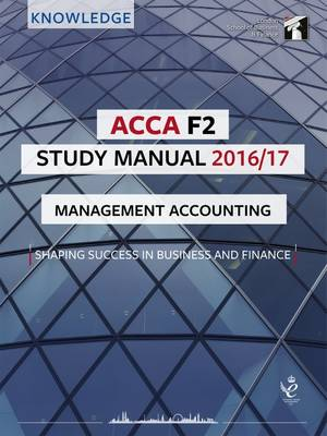 ACCA F2 Study Manual : Managing Accounting 2016 (Paperback)