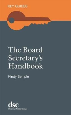 The Board Secretary's Handbook - Key Guides (Paperback)