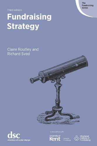 Fundraising Strategy - The Fundraising Series (Paperback)