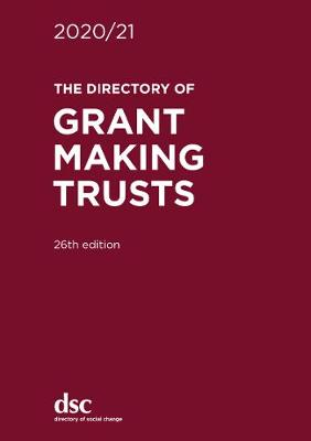 The Directory of Grant Making Trusts 2020/21 (Hardback)