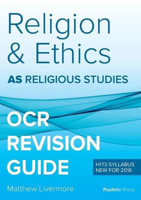 As Religion and Ethics Revision Guide for OCR: As Religious Studies OCR (Paperback)