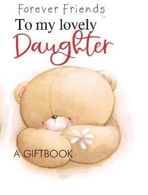 To my lovely daughter - Jewel (Hardback)