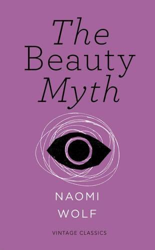 The Beauty Myth (Vintage Feminism Short Edition) - Vintage Feminism Short Editions (Paperback)