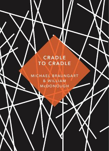 Cradle to Cradle: (Patterns of Life) - Patterns of Life (Paperback)