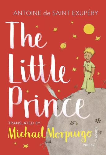 The Little Prince: A new translation by Michael Morpurgo (Paperback)