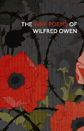 The War Poems Of Wilfred Owen (Hardback)