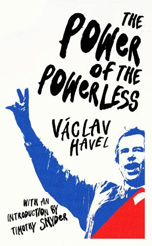 The Power of the Powerless (Paperback)