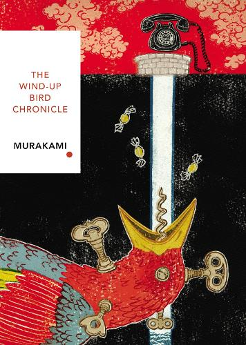 The Wind-Up Bird Chronicle: Vintage Classics Japanese Series - Vintage Classic Japanese Series (Paperback)