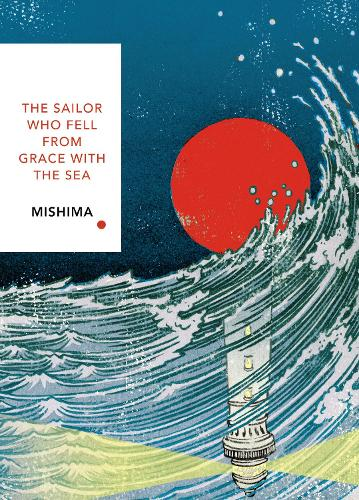 The Sailor Who Fell from Grace With the Sea: Vintage Classics Japanese Series - Vintage Classic Japanese Series (Paperback)