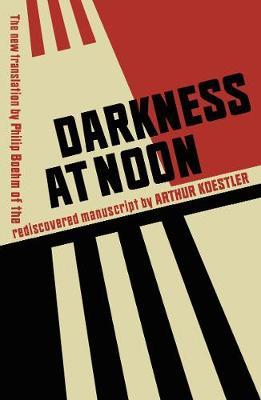 Darkness at Noon (Hardback)