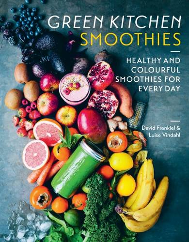 Green Kitchen Smoothies: Healthy and colourful smoothies for everyday (Hardback)