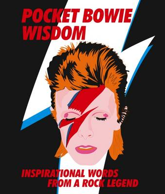 Pocket Bowie Wisdom: Witty quotes and wise words from David Bowie (Hardback)