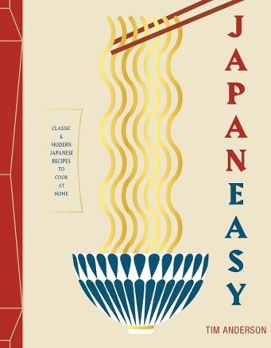JapanEasy: Classic and Modern Japanese Recipes to Cook at Home (Hardback)