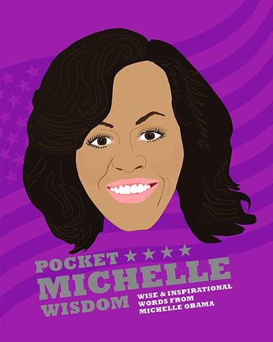 Pocket Michelle Wisdom: Wise and inspirational words from Michelle Obama (Hardback)