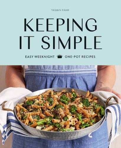 Keeping it Simple: Easy Weeknight One-pot Recipes (Paperback)