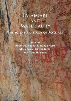 Paleoart and Materiality: The Scientific Study of Rock Art (Paperback)