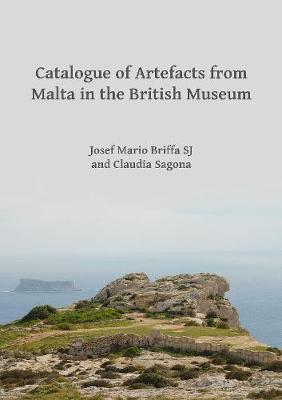 Catalogue of Artefacts from Malta in the British Museum (Paperback)