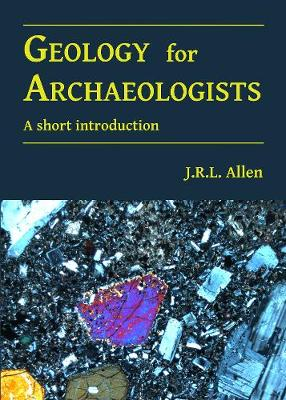 Geology for Archaeologists: A short introduction (Paperback)