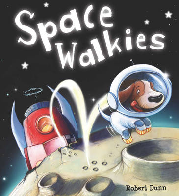 Storytime: Space Walkies (Paperback)